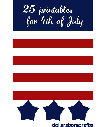 Freebies | 25 Printables for July 4th · Scrapbooking | CraftGossip.com25 4Th Of July'S Prints, 4Thofjuly Patriots, Dollar Stores Crafts, 25 Printables, 4Th Of July Printables, Dollar Store Crafts, July 4Th, Awesome 4Th, Free Printables