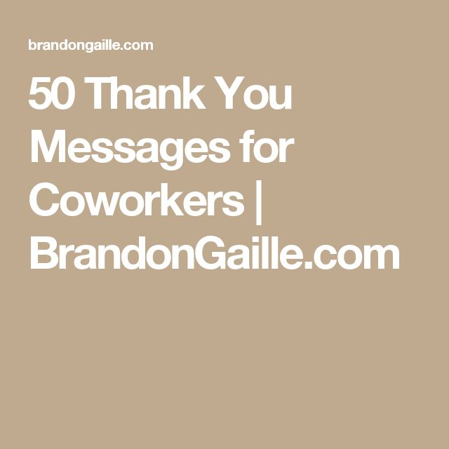 51 thank you messages for coworkers life lesson thank you messages employee appreciation employee recognition