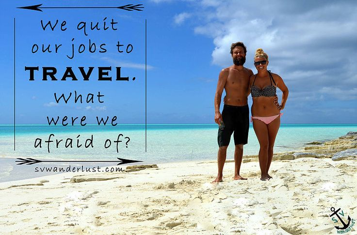 When my husband Ben and I first decided we were going to quit our jobs, sell everything, and buy a sailboat to travel the Caribbean in our late 20s, we were ex