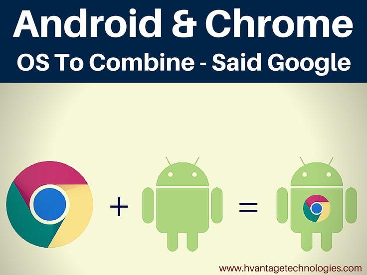 Android & Chrome OS to combine: Said Google #digitalmarketing #seo #smo