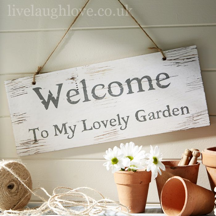 Rustic Wooden Garden Sign   Welcome To My Lovely Garden From Live Laugh Love