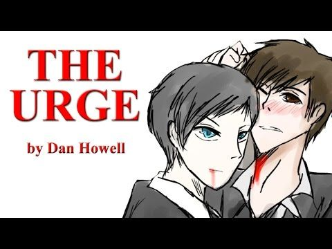 The Urge - A Dan and Phil Fan Fiction by Dan Howell - YouTube