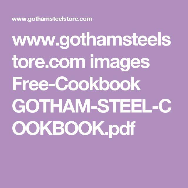 www.gothamsteelstore.com images Free-Cookbook GOTHAM-STEEL-COOKBOOK.pdf
