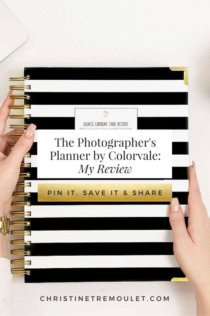 The Photographer's Planner by Colorvale Review - this is the planner that completely changed her business! http://ChristineTremoulet.com/the-photographers-planner-from-colorvale-a-review