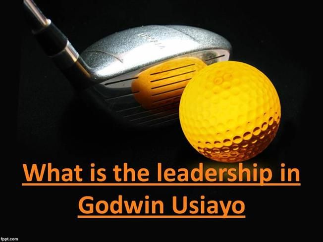 What is the leadership in Godwin Usiayo by godwin241304 via authorSTREAM