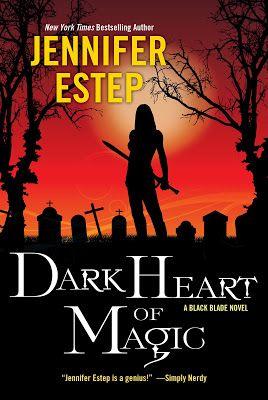 Mythical Books: Dark Heart of Magic (Black Blade #2) by Jennifer Estep