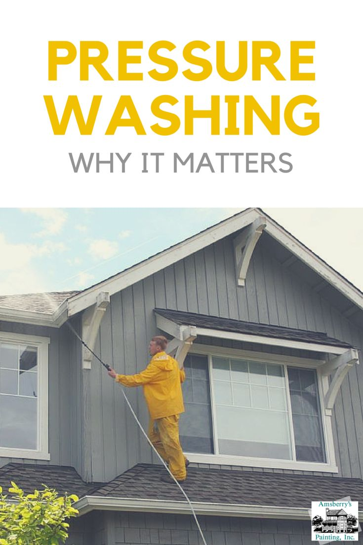 So You Ve Heard That Pressure Washing Is Supposed To Happen The Painting Of Your Home Exterior