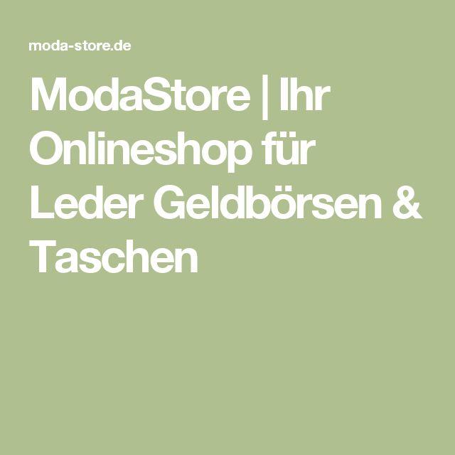 ModaStore | Ihr Onlineshop für Leder Geldbörsen & Taschen
