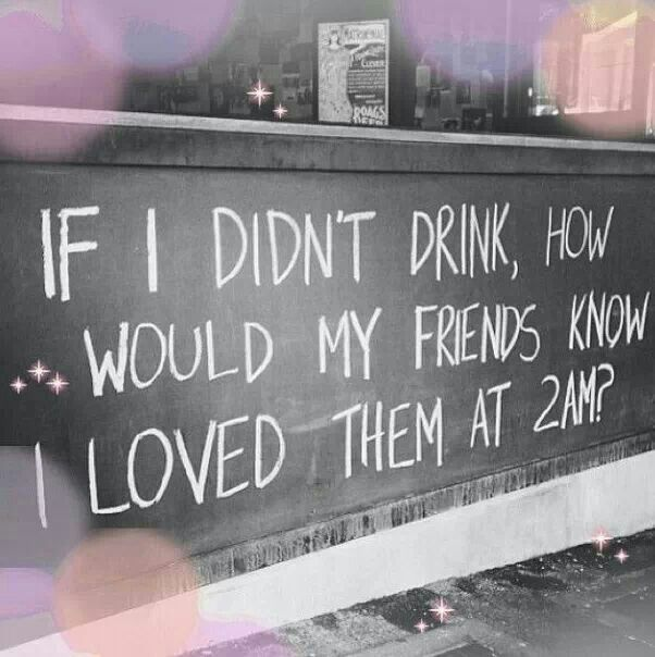 If i didn't drink
