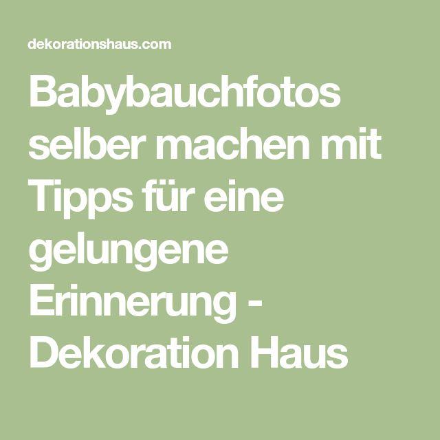 Babybauchfotos selber machen mit Tipps für eine gelungene Erinnerung