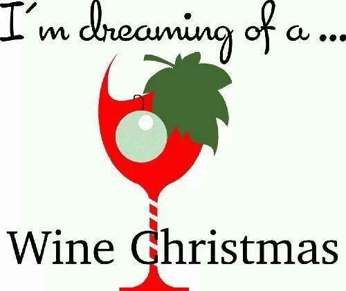 """I'm dreaming of a Wine Christmas"" Wine glass Illustration Quotes  #winepuns (Music lyrics & Wine Mashup) #cRed #cGreens"