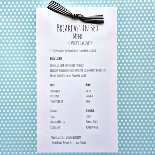 Make a fun breakfast in bed menu for father's day using this free printable. Make sure to have your kids sign their name at the bottom for a keepsake.