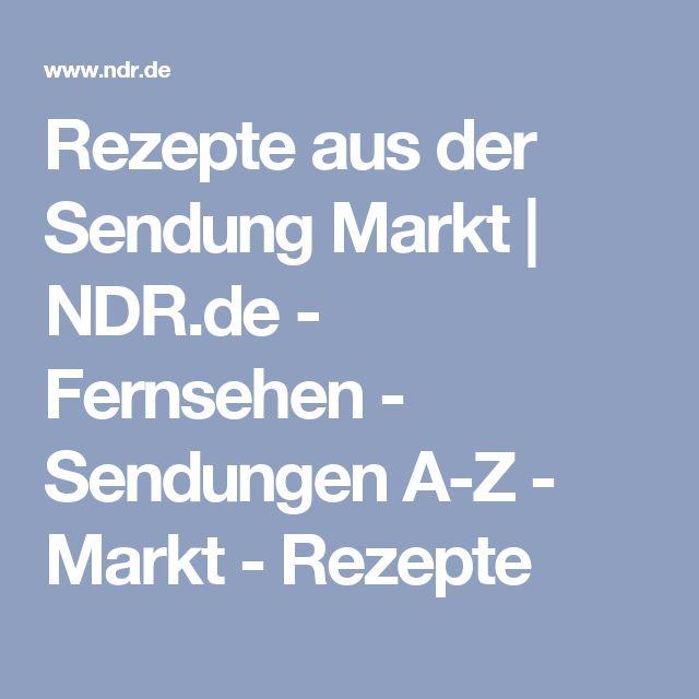 Rezepte aus der Sendung Markt | NDR.de - Fernsehen - Sendungen A-Z - Markt - Rezepte