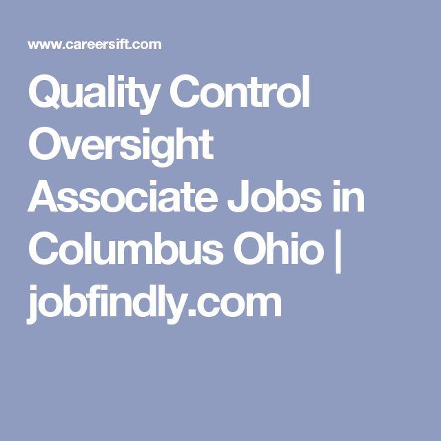Les 25 meilleures idées de la catégorie Ohio jobs sur Pinterest - quality control job description