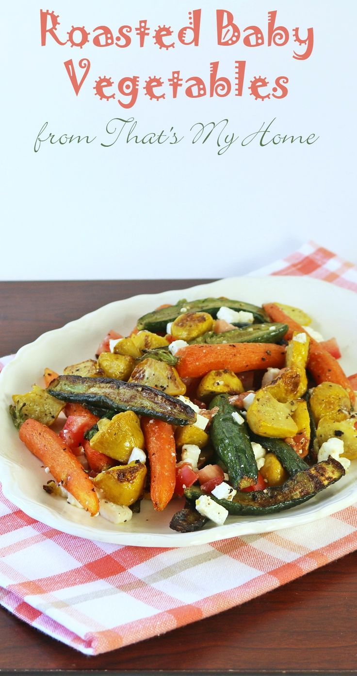 Baby Roasted Vegetables - Baby carrots, zucchini and sunburst squashes roasted in the oven with Greek seasonings. Top with feta cheese.