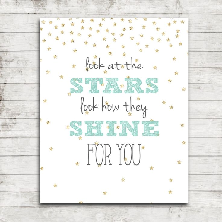 """Printable 8x10 Download """"Look at the Stars, Look How They Shine for you"""" Nursery/Children's Wall Art #132 by ZoomBooneCreations on Etsy https://www.etsy.com/listing/211065056/printable-8x10-download-look-at-the"""