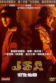 J.S.A.: Joint Security Area : A murder thriller located   on the border of North and South Korea. Very authentic locales. A neutral investigating officer must solve a murder incident involving North and South Korean border guards. A surprise twist in the end of the movie.