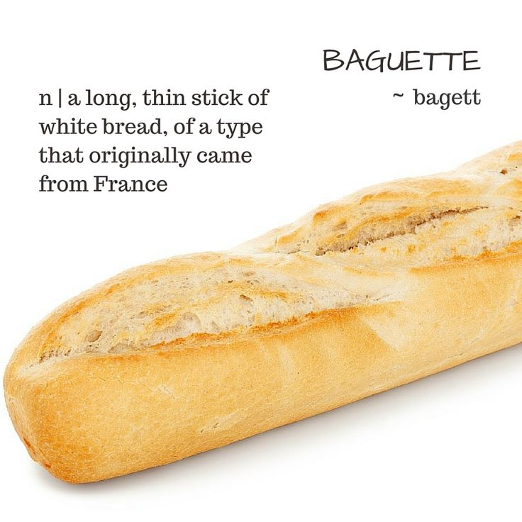 Baguette / Bagett