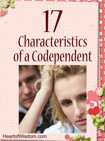 17 Characteristics of a Codependent and Christian Resources to Help