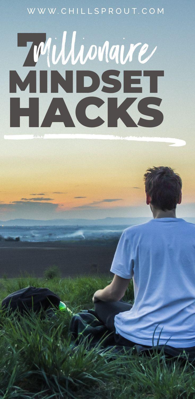 7 millionaire mindset hacks