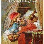 Dongeng Little Red Riding Hood (Gadis Berkerudung Merah) Dalam Bahasa Inggris