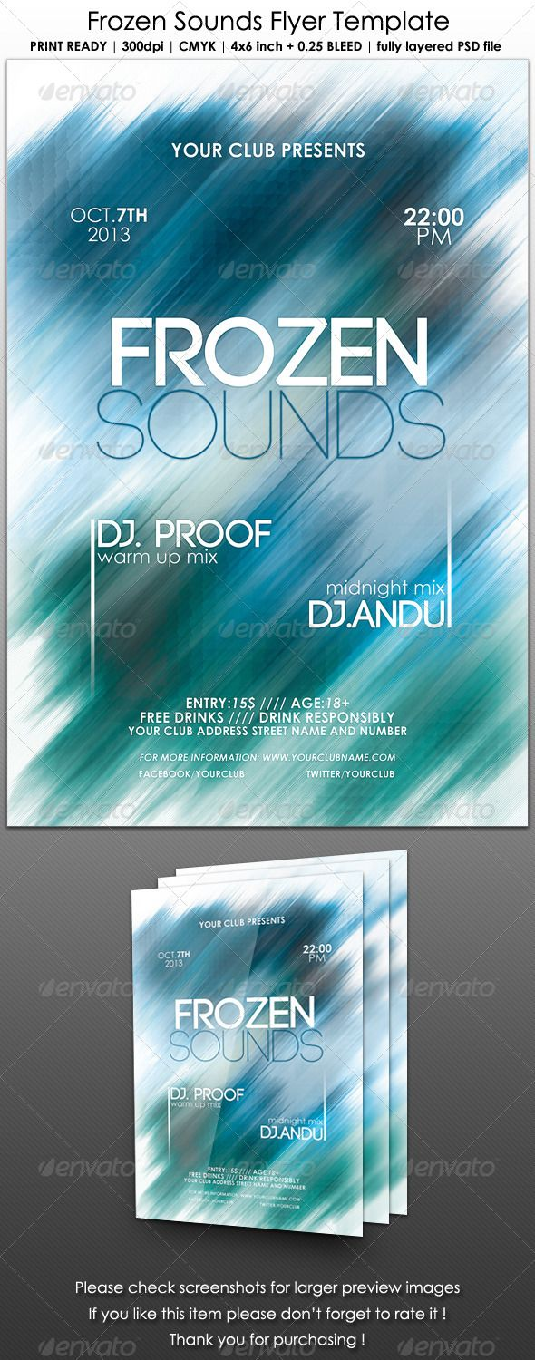 Frozen Sounds Flyer Template  #GraphicRiver         Frozen Sounds Flyer Template.  This flyer template can be used to promote your dance, house, techno or electro music event, dance music party or a dance club party.  Full size: 4.25×6.25 inch together with bleeds. 4×6 inch without the 0.25 bleeds. 300 DPI. CMYK. Print ready.  Full size in pixels: 1275×1875.  1 PSD file – fully layered, organized and properly named layers.  Fonts:  Century Gothic:  .fontpalace…