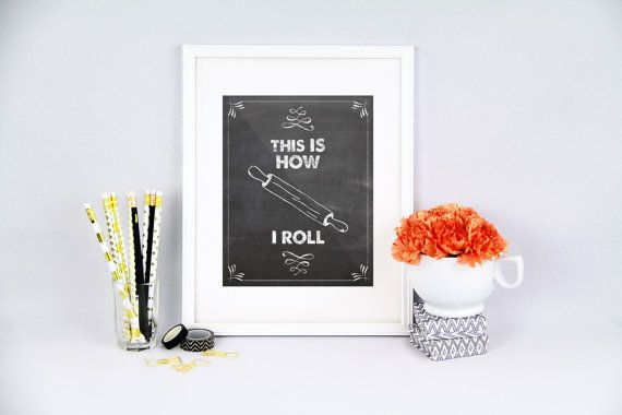 Kitchen pun This is how i roll how i roll by PureJoyPrintables