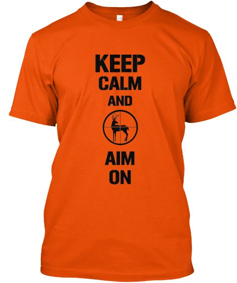 KEEP CALM HUNTERS | Teespring The PERFECT gift for the hunter! NOT AVAILABLE IN STORES! This will sell out so make sure you get your order in before the deadline!! #hunters #apparel #buck