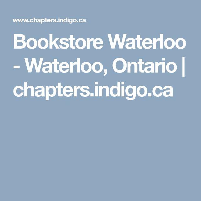 Bookstore Waterloo - Waterloo, Ontario   chapters.indigo.ca