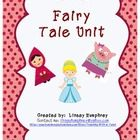$ This Unit is based on the fairy tales Cinderella, Little Red Riding Hood, and the 3 Little Pigs.  Included in the unit are:-A Fairy Tale componen...