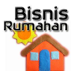 Monetize Blog: Ide Bisnis Rumahan 2015 Dahsyat Omset Ratusan Juta...