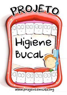 Projeto higiene bucal para Educação Infantil | Pra Gente Miúda