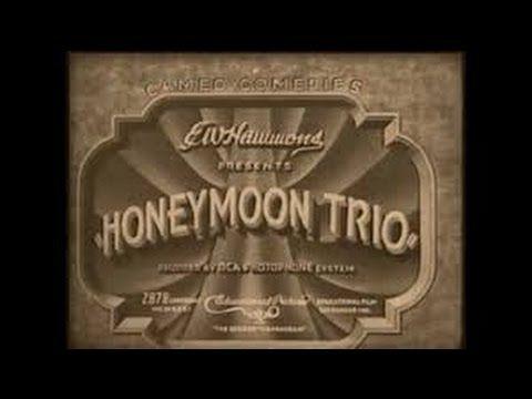 1931: Roscoe Arbuckle - Honeymoon Trio (Al St. John, Walter Catlett)