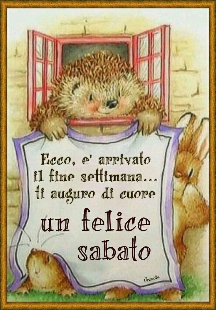 Buon sabato #sabato #weekend ♡ Graziella ~ Oui, c'est moi...