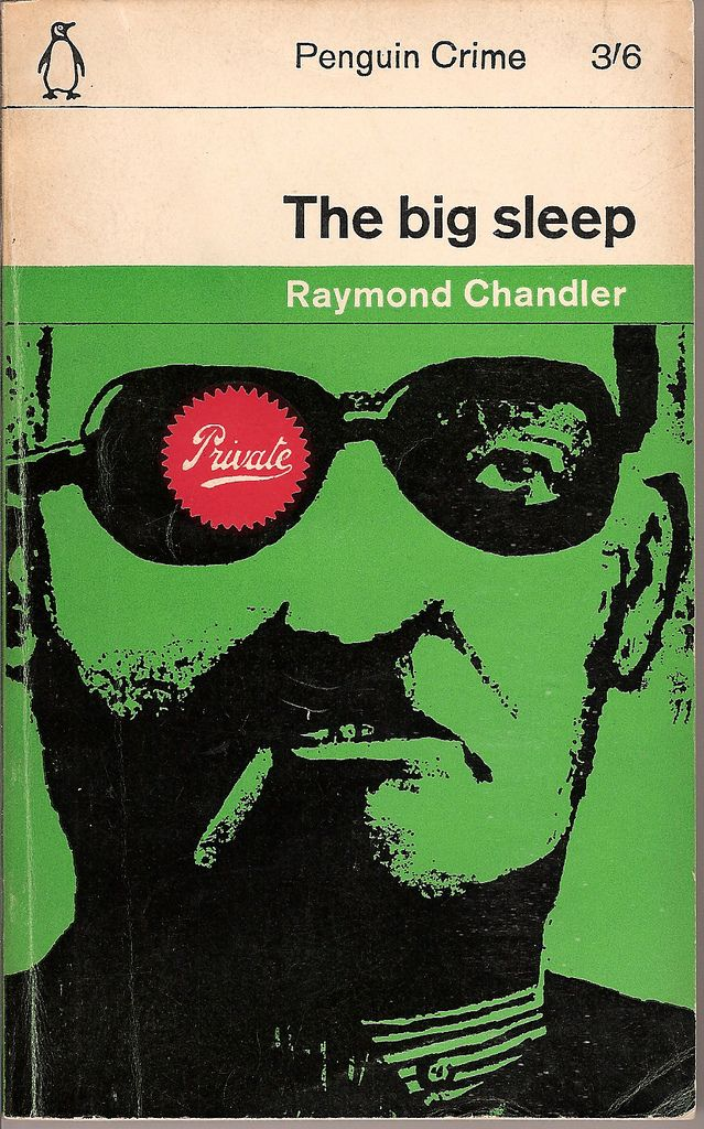 "The ""Big Sleep"" by Raymond Chandler"