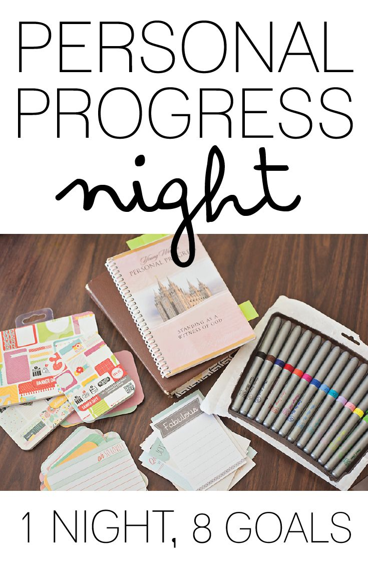 PERSONAL PROGRESS NIGHT: 8 GOALS IN 1 LDS, YOUNG WOMEN, PERSONAL PROGRESS, MUTUAL ACTIVITIES