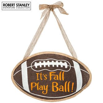 It's Fall Play Ball Burlap Football Wall Decor