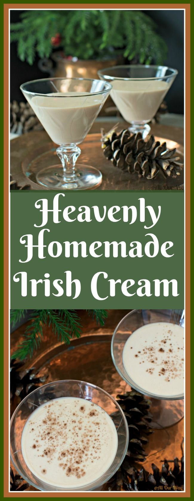 Heavenly Homemade Irish Cream is a decadent dessert in a glass. #irish_cream, #liqueur, #after_dinner_drink, #Bailey's_irish_cream_riff, #cream_liqueur, #allourway.com