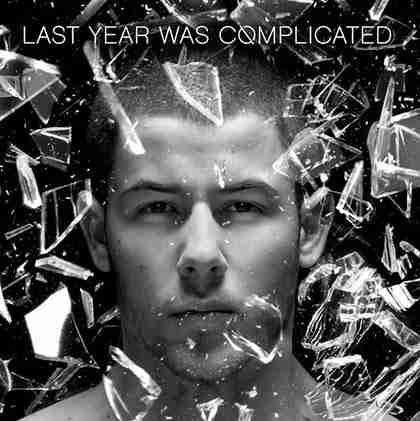 Letra y Vídeo de la canción Close de Nick Jonas ft. Tove Lo  Last year was complicated (2016)