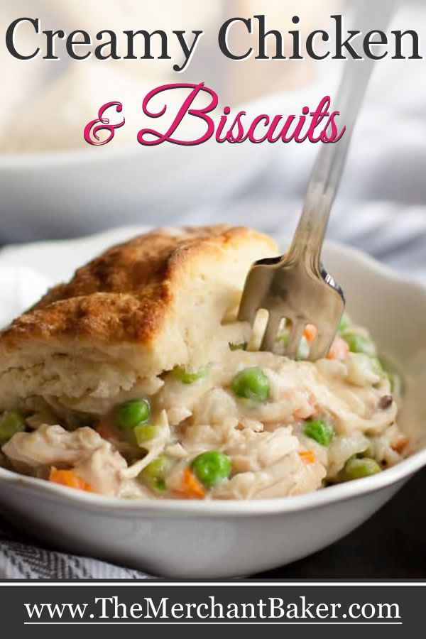 Creamy Chicken And Biscuits Recipe Chicken And Biscuits Creamy Chicken Recipes