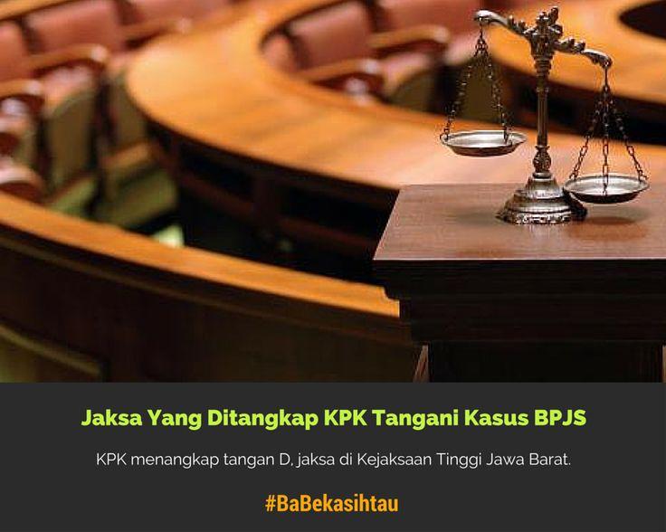 #BaBekasihtau Jaksa Yang Ditangkap KPK Tangani Kasus #BPJS https://app.babe.co.id/read/6348052/jaksa-yang-ditangkap-kpk-tangani-kasus-bpjs