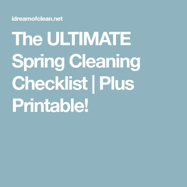 The ULTIMATE Spring Cleaning Checklist | Plus Printable!