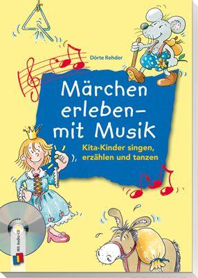 Märchen erleben – mit Musik: Kita-Kinder singen, erzählen und tanzen ++Die…