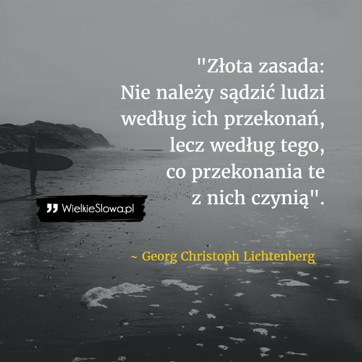 Złota zasada: nie należy sądzić ludzi... #Lichtenberg-Georg-Christoph,  #Osąd