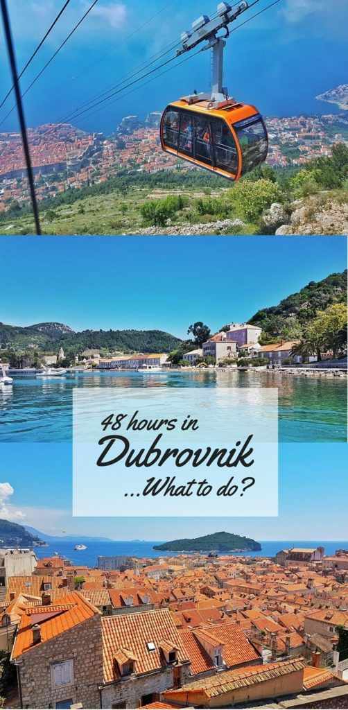 If You Only Have A Couple Of Days To Explore Dubrovnik Then Here Are My Tips For Spending The Perfect 48 Hours In This Unique Croatian City