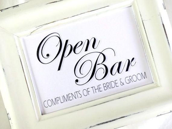 Open Bar Wedding Sign Compliments Of The Bride Groom White Or Ivory