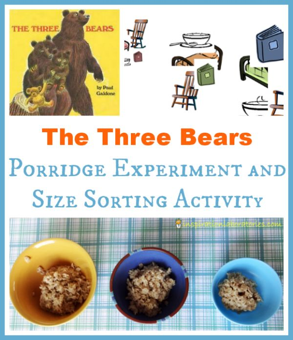 The Three Bears Porridge Experiment and Size Sorting Activity - part of the Virtual Book Club for Kids with many more activities inspired by...