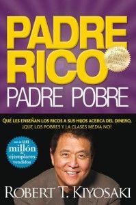Que le enseñan los padres ricos a sus hijos? un libro para aprender educacion financiera y superarnos.   http://tuslibrosdeautoayuda.com/padre-rico-padre-pobre-robert-kiyosaki/ #superacion #padre rico padre pobre #motivacion #desarrollo personal