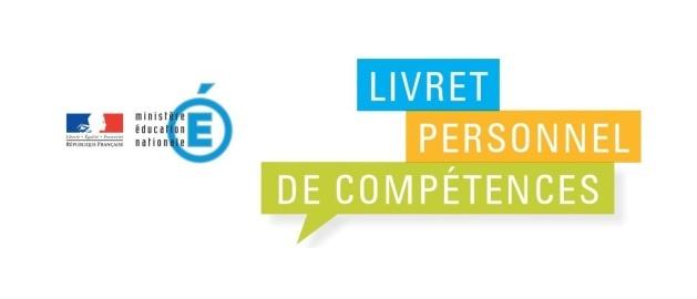 Simplification du Livret personnel de compétences (LPC)