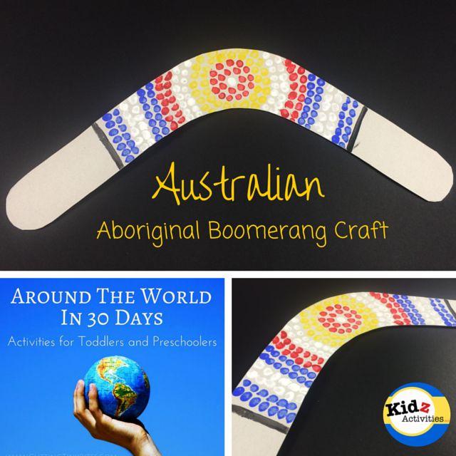 Aboriginal Boomerang Craft by Kidz Activities,  Around the World in 30 Days